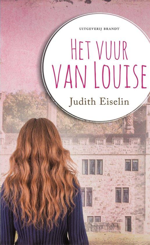 het Vuur van Louise by Judith Eiselin