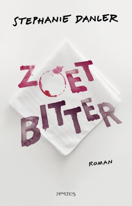 Zoetbitter by Stephanie Danler