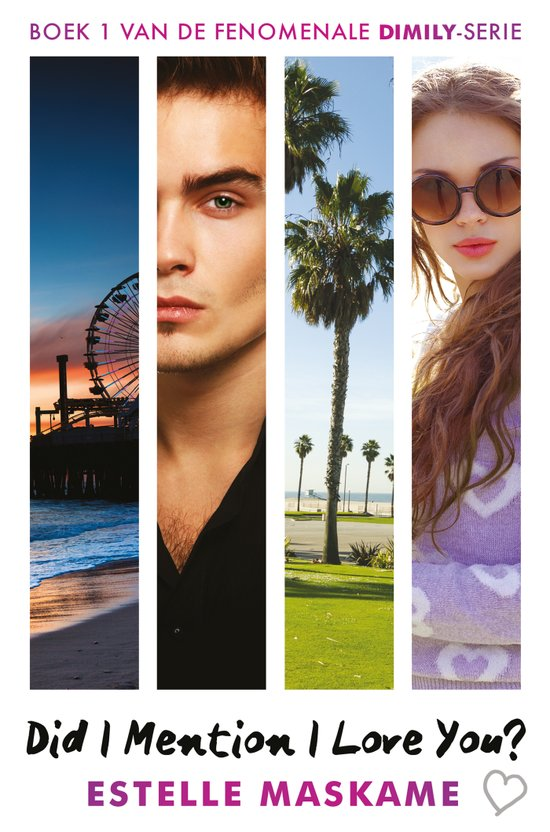 Did I Mention I Love You? (DIMILY Trilogie #1) by Estelle Maskame