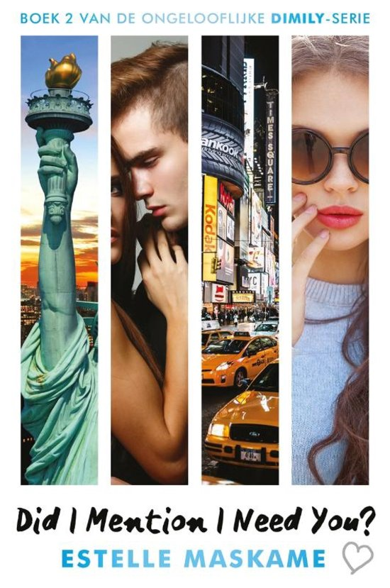 Did I Mention I Need You? (DIMILY Trilogie #2) by Estelle Maskame