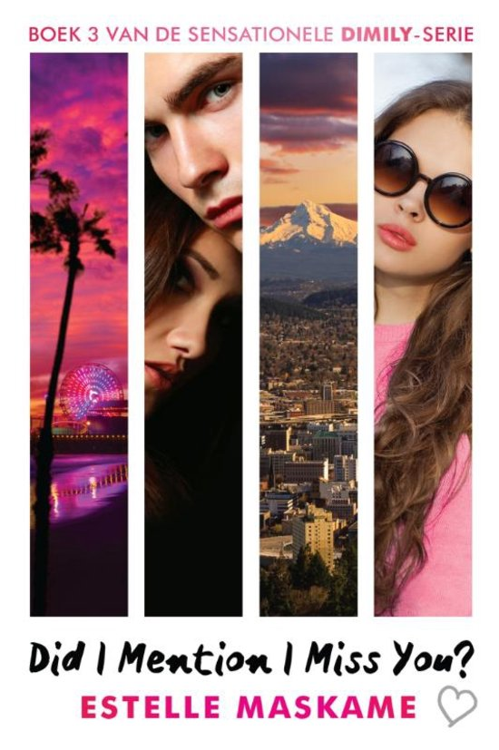 Did I Mention I Miss You (DIMILY Trilogie #3) by Estelle Maskame