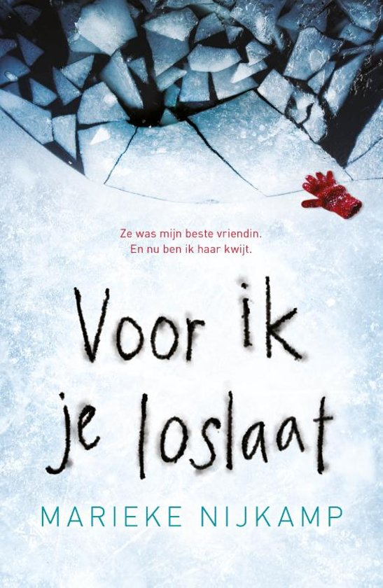 Voor ik je loslaat by Marieke Nijkamp, Ineke van Bronswijk