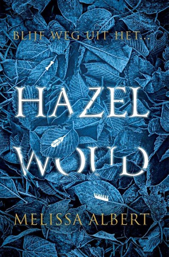 Hazelwoud – Melissa Albert