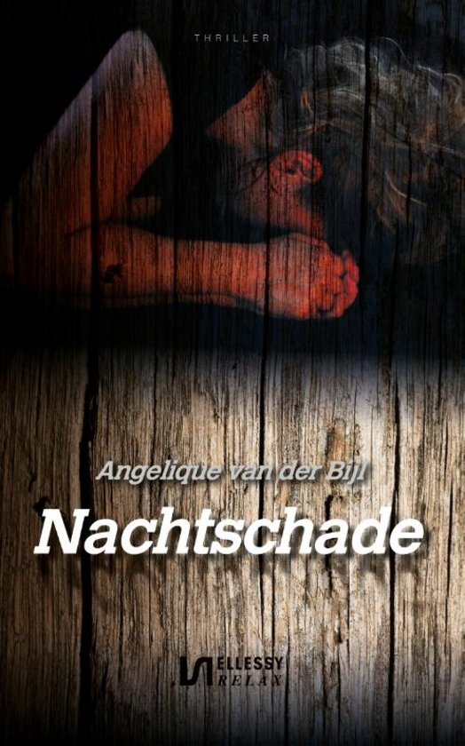 Nachtschade by Angelique van der Bijl