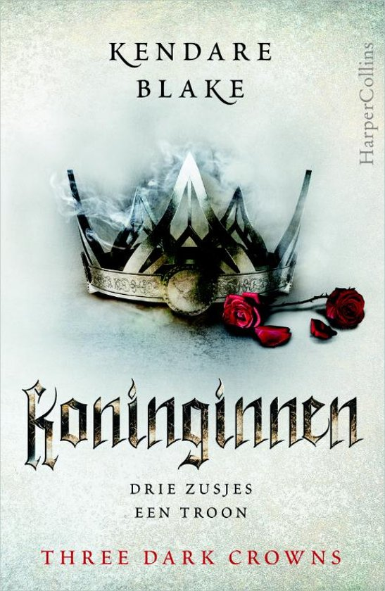Koninginnen (Three Dark Crowns, #1) by Kendare Blake