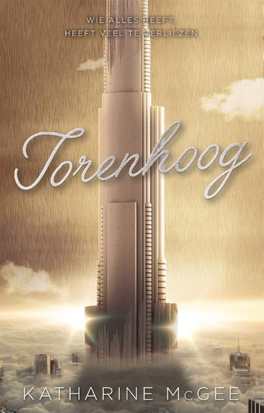 Torenhoog (The Thousandth Floor, #3) by Katharine McGee