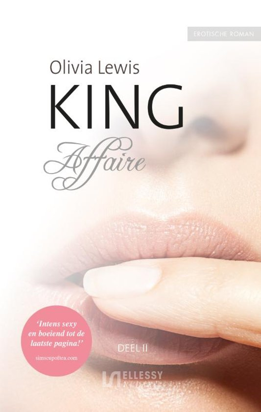 Affaire (King #2) by Olivia Lewis