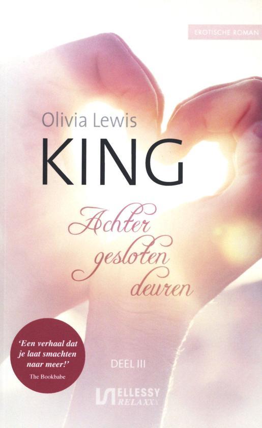 King #3 Achter Gesloten Deuren by Olivia Lewis